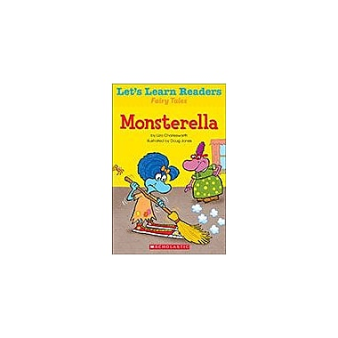 Scholastic Let's Learn Readers Fairy Tales: Monsterella Reading & Writing Workbook, Kindergarten - Grade 2 [eBook]