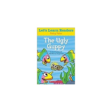 Scholastic Let's Learn Readers Fairy Tales: the Ugly Guppy Reading & Writing Workbook, Kindergarten - Grade 2 [eBook]