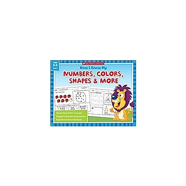 Scholastic Now I Know My Numbers, Colors, Shapes & More Math Workbook, Kindergarten - Grade 1 [eBook]