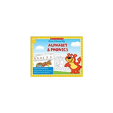 Scholastic Now I Know My Alphabet & Phonics Reading & Writing Workbook, Kindergarten - Grade 1 [eBook]