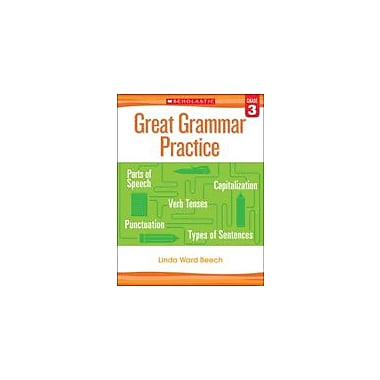 Scholastic Great Grammar Practice: Grade 3 Reading & Writing Workbook, Grade 3 [eBook]