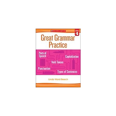 Scholastic Great Grammar Practice: Grade 4 Reading & Writing Workbook, Grade 4 [eBook]