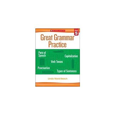 Scholastic Great Grammar Practice: Grade 5 Reading & Writing Workbook, Grade 5 [eBook]
