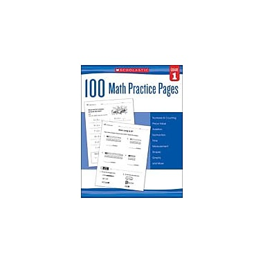 Scholastic 100 Math Practice Pages: Grade 1 Math Workbook, Grade 1 [eBook]