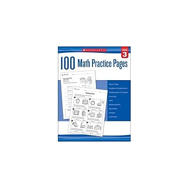 Scholastic 100 Math Practice Pages: Grade 3 Math Workbook, Grade 3 [eBook]