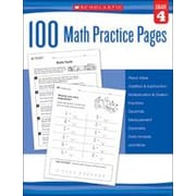 Scholastic 100 Math Practice Pages: Grade 4 Math Workbook, Grade 4 [eBook]