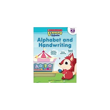Scholastic Scholastic Learning Express: Alphabet and Handwriting: Kindergarten - Grade 2, Kindergarten - Grade 2 [eBook]