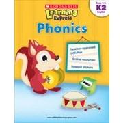 Scholastic - Livre Learning Express: Phonics, maternelle à 2e année [livre numérique]