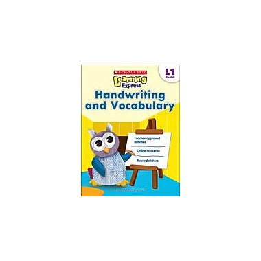 Scholastic Scholastic Learning Express Level 1: Handwriting and Vocabulary Reading & Writing Workbook, Grade 1 [eBook]