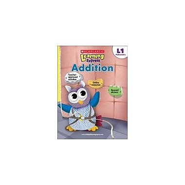 Scholastic Scholastic Learning Express Level 1: Addition Math Workbook, Grade 1 [eBook]