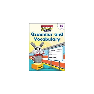 Scholastic Scholastic Learning Express Level 2: Grammar and Vocabulary Reading & Writing Workbook, Grade 2 [eBook]