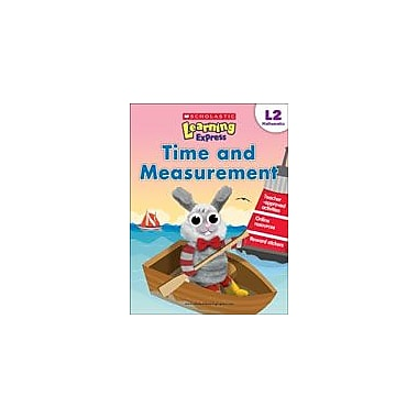 Scholastic Scholastic Learning Express Level 2: Time and Measurement Math Workbook, Grade 2 [eBook]