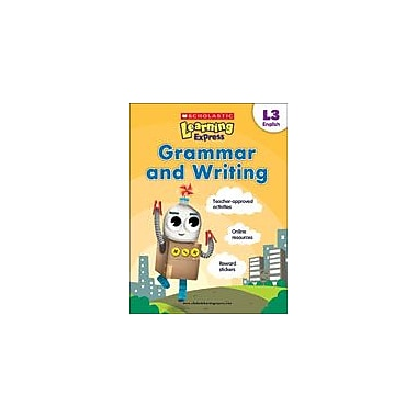 Scholastic Scholastic Learning Express Level 3: Grammar and Writing Reading & Writing Workbook, Grade 3 [eBook]