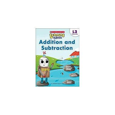 Scholastic Scholastic Learning Express Level 3: Addition and Subtraction Math Workbook, Grade 3 [eBook]