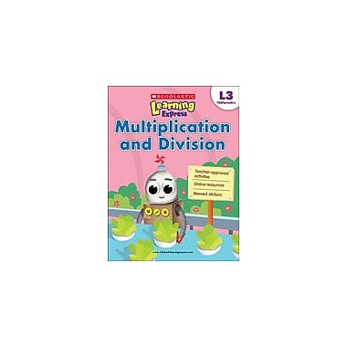 Scholastic Scholastic Learning Express Level 3: Multiplication and Division Math Workbook, Grade 3 [eBook]