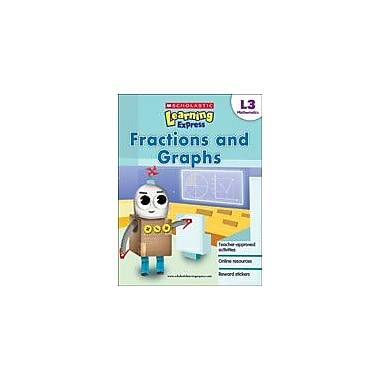 Scholastic Scholastic Learning Express Level 3: Fractions and Graphs Math Workbook, Grade 3 [eBook]