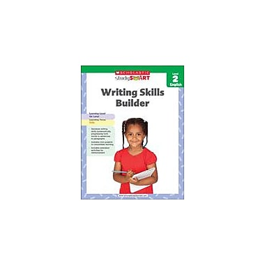 Scholastic Scholastic Study Smart Writing Skills Builder Level 2 Reading & Writing Workbook, Grade 2 [eBook]