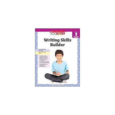 Scholastic Scholastic Study Smart Writing Skills Builder Level 3 Reading & Writing Workbook, Grade 3 [eBook]