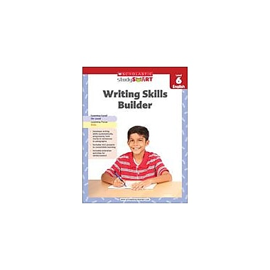 Scholastic Scholastic Study Smart Writing Skills Builder Level 6 Reading & Writing Workbook, Grade 6 [eBook]