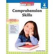 Scholastic - Manuel de Scholastic Smart Comprehension Skills Level 4 Reading and Writing, 4e année [livre numérique]