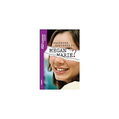 Saddleback Educational Pub. Whatever Happened To Megan Marie? Reading & Writing Workbook, Grade 9 - Grade 12 [eBook]