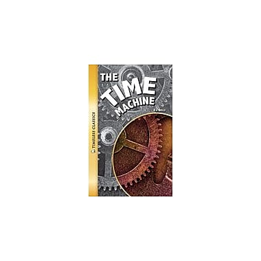 Saddleback Educational Publishing The Time Machine Reading & Writing Workbook, Grade 9 - Grade 12 [eBook]
