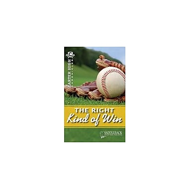 Saddleback Educational Publishing The Right Kind of Win Reading & Writing Workbook, Grade 9 - Grade 12 [eBook]