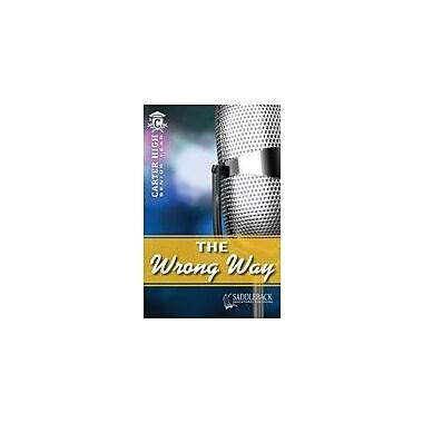 Saddleback Educational Publishing The Wrong Way Reading & Writing Workbook, Grade 9 - Grade 12 [eBook]