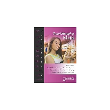 Saddleback Educational Publishing Smart Shopping Math: Second Time Around-Review Math Workbook, Grade 6 - Grade 12 [eBook]