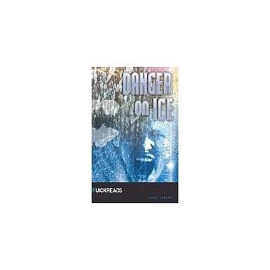 Saddleback Educational Publishing Danger On Ice Reading & Writing Workbook, Grade 9 - Grade 12 [eBook]