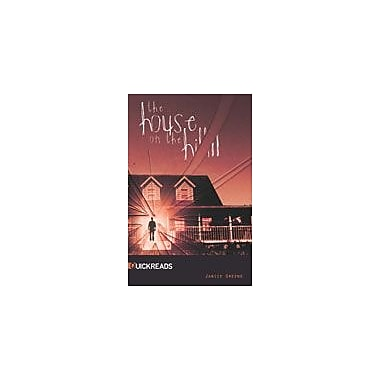 Saddleback Educational Publishing The House On the Hill Reading & Writing Workbook, Grade 9 - Grade 12 [eBook]