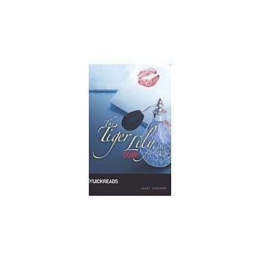 Saddleback Educational Publishing The Tiger Lily Code Reading & Writing Workbook, Grade 9 - Grade 12 [eBook]
