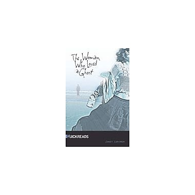 Saddleback Educational Publishing The Woman Who Loved A Ghost Reading & Writing Workbook, Grade 9 - Grade 12 [eBook]