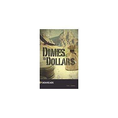 Saddleback Educational Publishing Dimes To Dollars Reading & Writing Workbook, Grade 9 - Grade 12 [eBook]