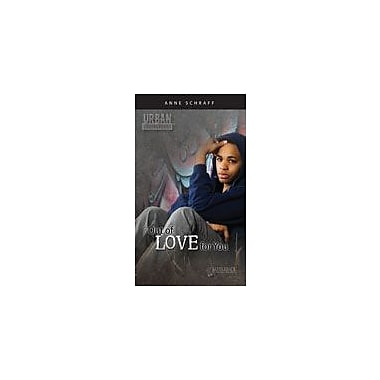 Saddleback Educational Publishing Out of Love for You Reading & Writing Workbook, Grade 9 - Grade 12 [eBook]