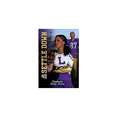 Saddleback Educational Publishing Settle Down/Be Real (Cheer Drama/Baller Swag), Grade 9 - Grade 12 [eBook]
