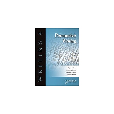 Saddleback Educational Publishing Writing 4 Persuasive Writing Language Arts Workbook, Grade 6 - Grade 12 [eBook]
