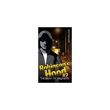 Saddleback Educational Publishing Bank of Badness (Robinson's Hood Book 2) Reading & Writing Workbook, Grade 5 - Grade 8 [eBook]