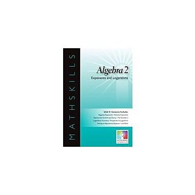 Saddleback Educational Publishing Algebra 2: Exponents and Logarithms Math Workbook, Grade 6 - Grade 12 [eBook]