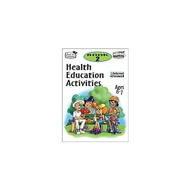 Ready-Ed Publications Health Education Activities: Book 2 Health Workbook, Grade 1 - Grade 2 [eBook]
