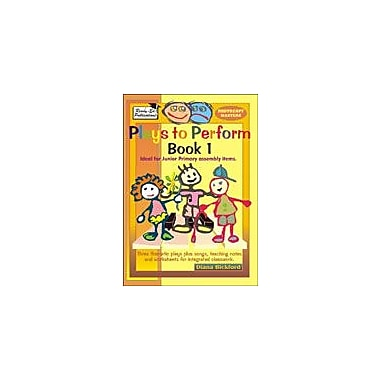 Ready-Ed Publications Plays To Perform Book 1, Australian Edition Art & Music Workbook, Grade 1 - Grade 3 [eBook]