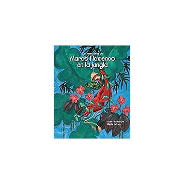 Raven Tree Press Las Aventuras De Marco Flamenco En La Jungla Reading & Writing Workbook, Preschool - Grade 3 [eBook]