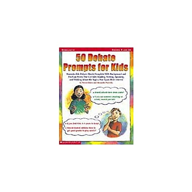 Scholastic 50 Debate Prompts for Kids Communication Skills Workbook, Grade 5 - Grade 8 [Enhanced eBook]