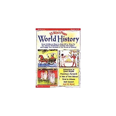 Scholastic 25 Mini-Plays: World History Geography Workbook, Grade 4 - Grade 8 [Enhanced eBook]