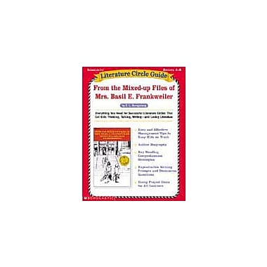 Scholastic Literature Circle Guides: From the Mixed Up Files of Mrs. Basil E. Frankweiler, Grade 4 - Grade 8 [eBook]