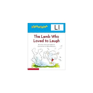 Scholastic Alphatales: L: the Lamb Who Loved To Laugh Language Arts Workbook, Preschool - Grade 1 [eBook]
