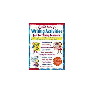 Scholastic Quick & Fun Writing Activities Just for Young Learners Language Arts Workbook, Grade 1 - Grade 3 [eBook]