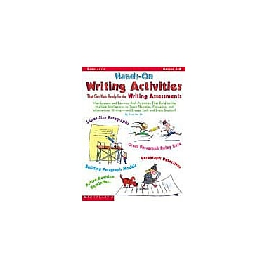 Scholastic Hands-On Writing Activities That Get Kids Ready for the Writing Assessments, Grade 4 - Grade 8 [Enhanced eBook]