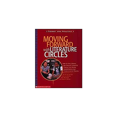 Scholastic Moving Forward With Literature Circles Reading & Writing Workbook, Grade 3 - Grade 6 [Enhanced eBook]