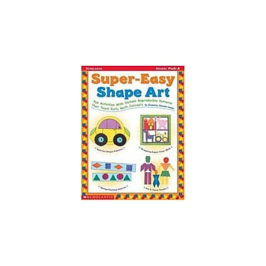 Scholastic Super-Easy Shape Art Art & Music Workbook, Preschool - Kindergarten [eBook]